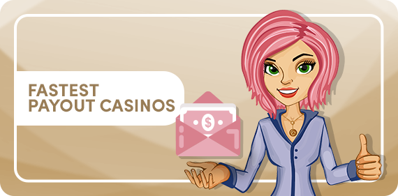 Fastest Payout Casinos